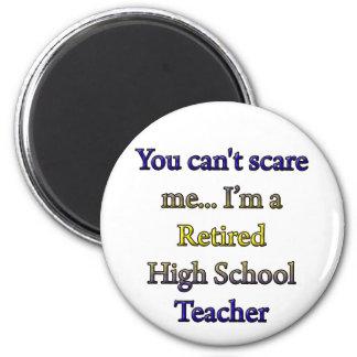 RETIRED HIGH SCHOOL TEACHER MAGNET