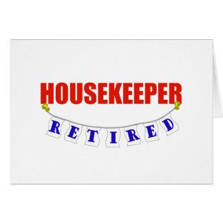 RETIRED HOUSEKEEPER GREETING CARD