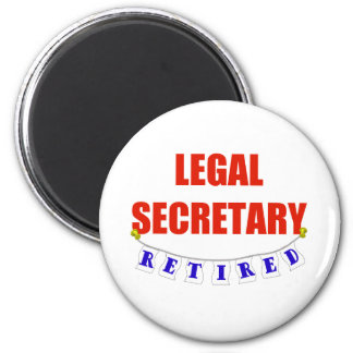 RETIRED LEGAL SECRETARY 6 CM ROUND MAGNET