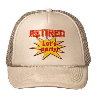 RETIRED - LET S PARTY Tshirts and gifts Hat