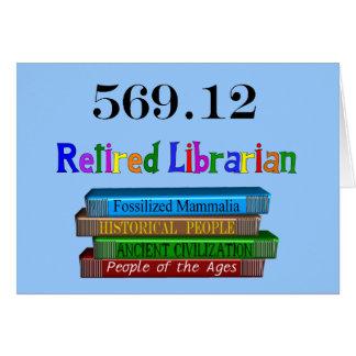 Retired Librarian 569.0 (Dewey Decimal System) Greeting Card