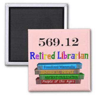 Retired Librarian 569.0 (Dewey Decimal System) Square Magnet