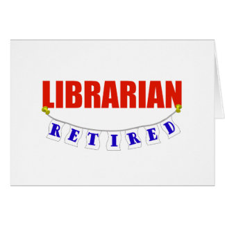 RETIRED LIBRARIAN CARD