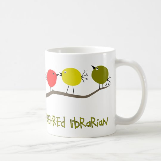 Retired Librarian Reto Birds Design Gifts Coffee Mug