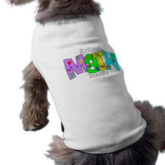 Retired Math Teacher Gifts Sleeveless Dog Shirt