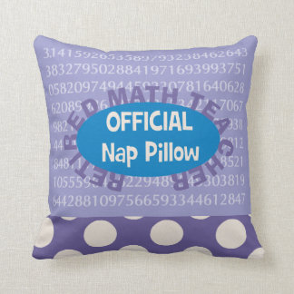 """Retired Math Teacher """"Nap Pillow"""" 20"""" X 20"""" Throw Pillow"""