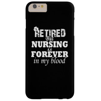 RETIRED NURSE BARELY THERE iPhone 6 PLUS CASE