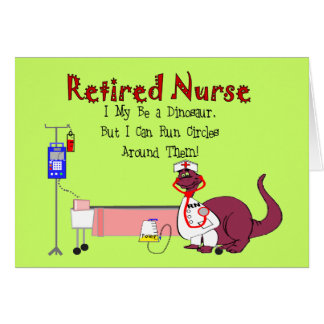 Retired Nurse Gifts Greeting Card