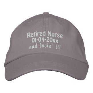 Retired Nurse-Personalize Retirement Date Embroidered Hat