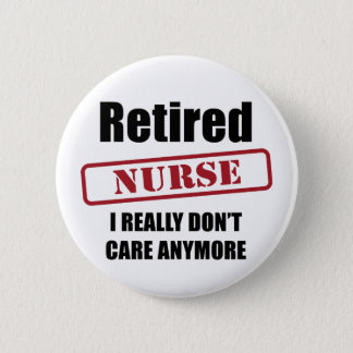 Retired Nurse (US spell) 6 Cm Round Badge
