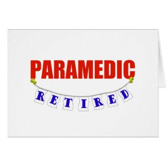 RETIRED PARAMEDIC GREETING CARD