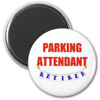 RETIRED PARKING ATTENDANT 6 CM ROUND MAGNET
