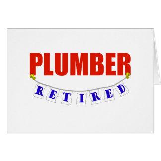 RETIRED PLUMBER GREETING CARD