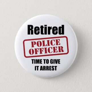 Retired Police Officer 6 Cm Round Badge