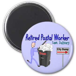 Retired Postal Worker Last Delivery 6 Cm Round Magnet