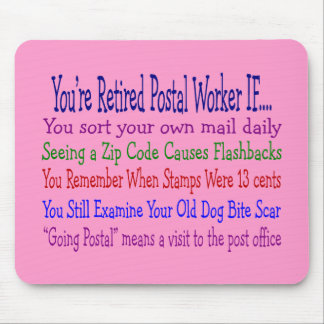 Retired Postal Worker Sayings T-Shirts & Gifts Mouse Mat