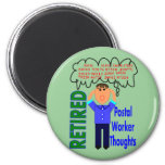 """Retired Postal Worker """"Thoughts"""" Funny Zip codes 6 Cm Round Magnet"""