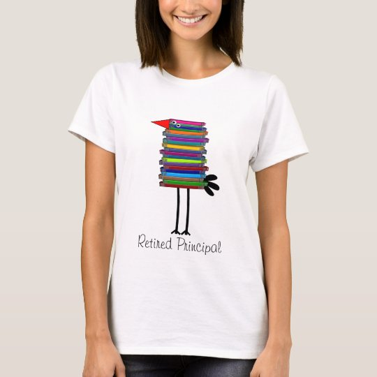 Retired Principal Book Bird T-Shirt