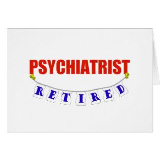RETIRED PSYCHIATRIST CARD
