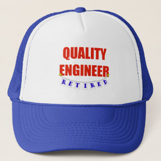 RETIRED QUALITY ENGINEER TRUCKER HAT