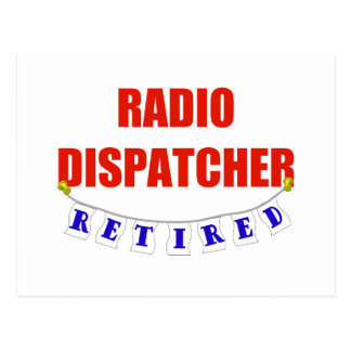 RETIRED RADIO DISPATCHER POSTCARD