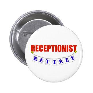 RETIRED RECEPTIONIST PINBACK BUTTON
