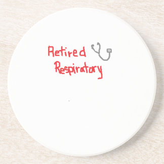 RETIRED RESPIRATORY THERAPIST COASTER