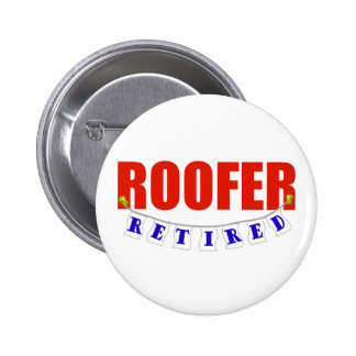 RETIRED ROOFER PINBACK BUTTON