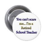 Retired School Teacher 6 Cm Round Badge