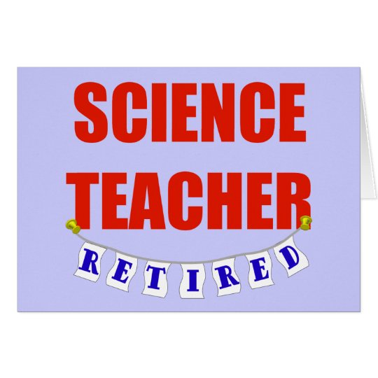 RETIRED SCIENCE TEACHER CARD