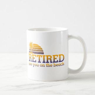 RETIRED - SEE YOU AT THE BEACH COFFEE MUG