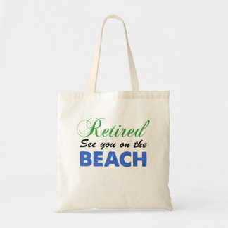 Retired See You At The Beach Tote Bag