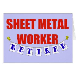 RETIRED SHEET METAL WORKER GREETING CARD