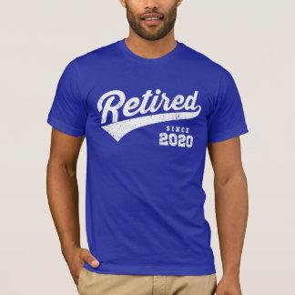 Retired Since 2020 T-Shirt