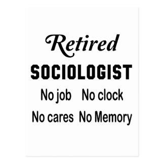 Retired Sociologist No job No clock No cares Postcard