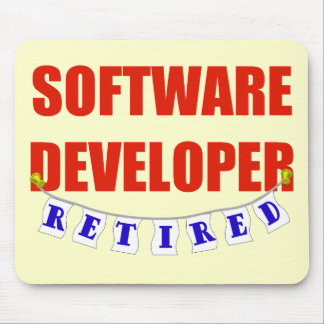 RETIRED SOFTWARE DEVELOPER MOUSE PAD