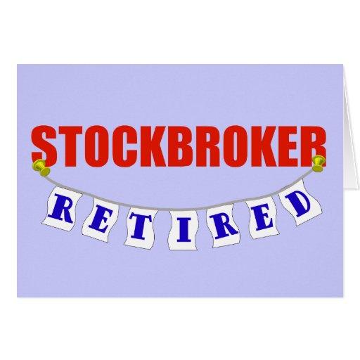 RETIRED STOCKBROKER GREETING CARDS