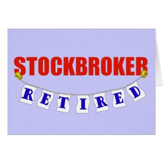 RETIRED STOCKBROKER GREETING CARD