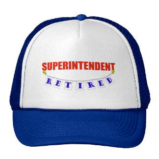 RETIRED SUPERINTENDENT TRUCKER HATS
