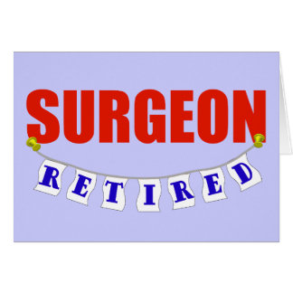RETIRED SURGEON GREETING CARD