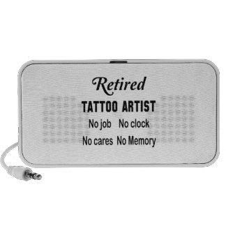 Retired Tattoo artist No job No clock No cares Laptop Speaker