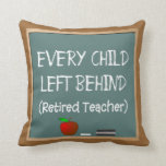 Retired Teacher Chalk Board Design Pillow Throw Pillow
