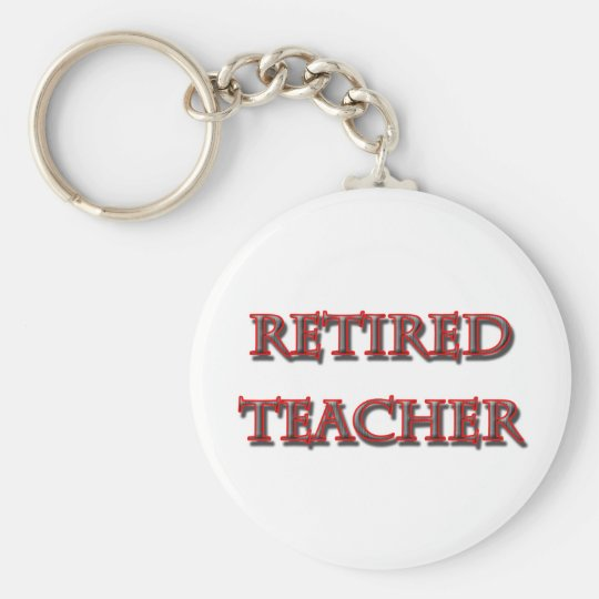 retired teacher copy basic round button key ring