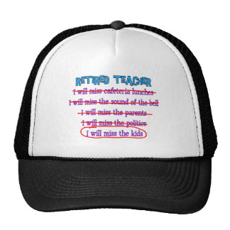 "Retired Teacher ""I Will Miss The Kids"" Funny Gifts Trucker Hat"