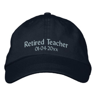 Retired Teacher-Personalize Date Embroidered Baseball Caps