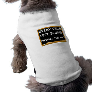 Retired Teacher Sleeveless Dog Shirt