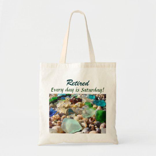 Retired Tote Bags Humour Every day is Saturday