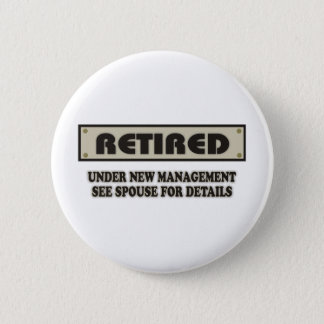 RETIRED. Under New Management 6 Cm Round Badge