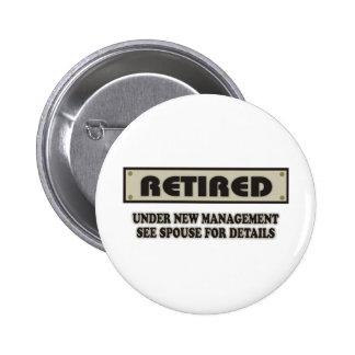 RETIRED. Under New Management 6 Cm Round Badge