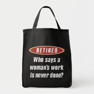 Retired Woman Grocery Tote Bags